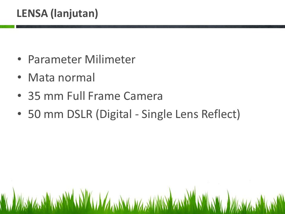 50 mm DSLR (Digital - Single Lens Reflect)