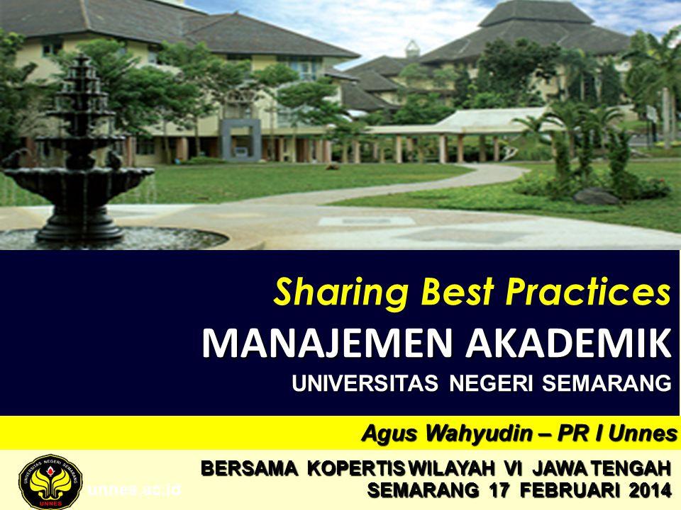 MANAJEMEN AKADEMIK Sharing Best Practices UNIVERSITAS NEGERI SEMARANG