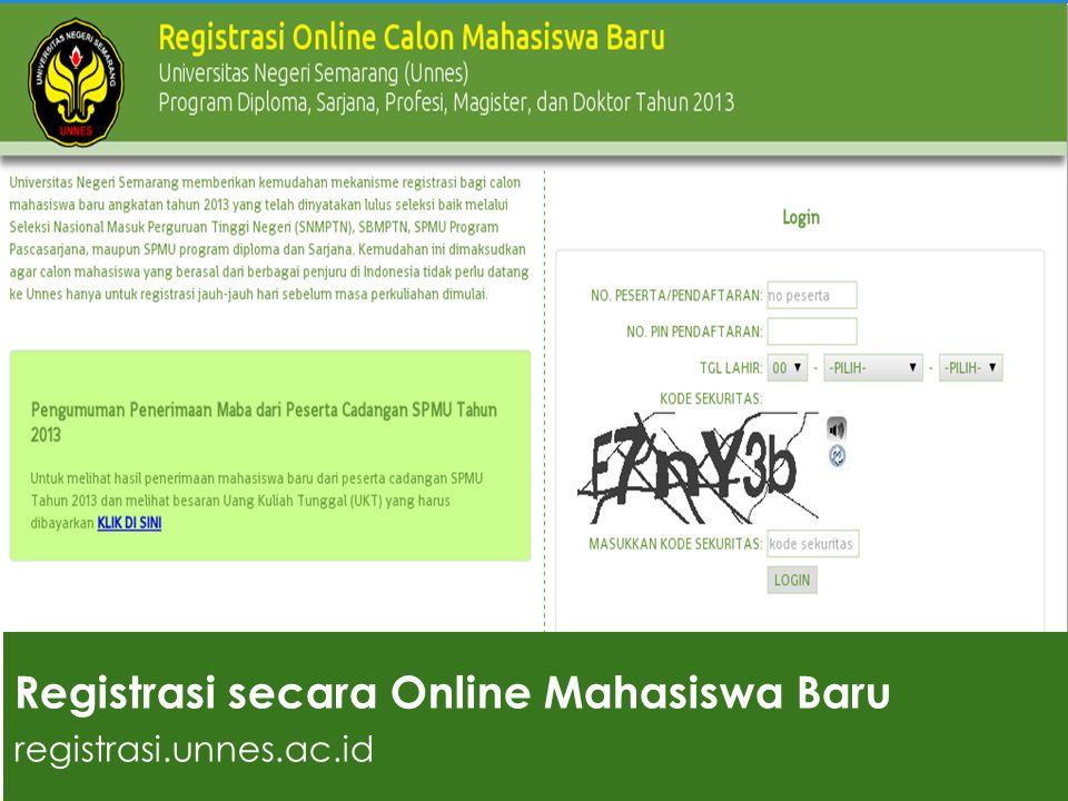 Registrasi secara Online Mahasiswa Baru