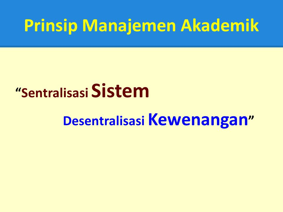 Prinsip Manajemen Akademik