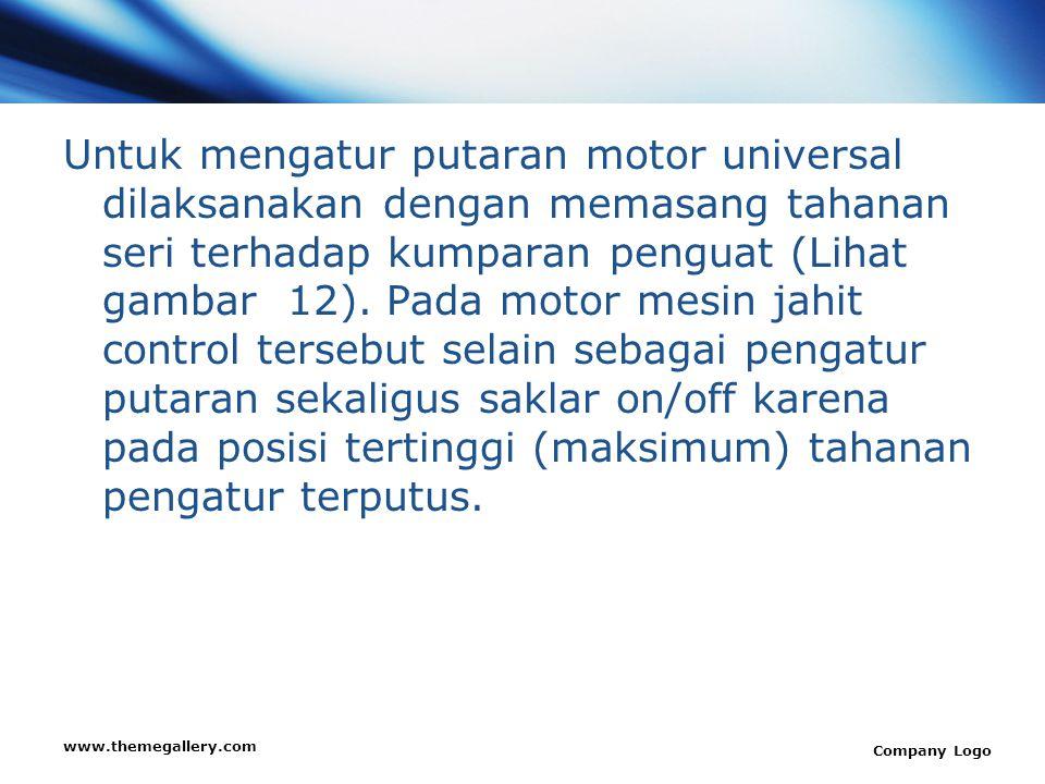 Untuk mengatur putaran motor universal dilaksanakan dengan memasang tahanan seri terhadap kumparan penguat (Lihat gambar 12). Pada motor mesin jahit control tersebut selain sebagai pengatur putaran sekaligus saklar on/off karena pada posisi tertinggi (maksimum) tahanan pengatur terputus.