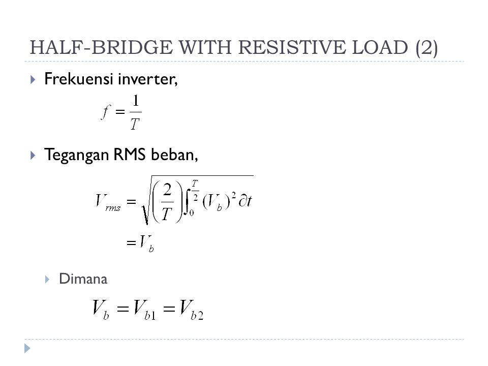 HALF-BRIDGE WITH RESISTIVE LOAD (2)