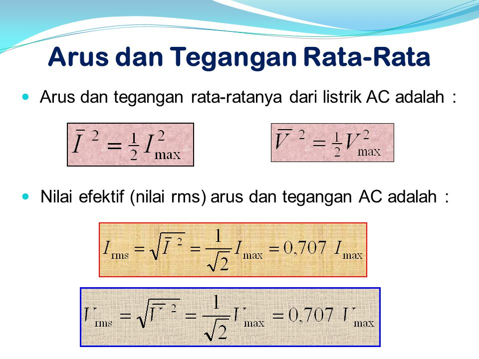 Arus dan Tegangan Rata-Rata