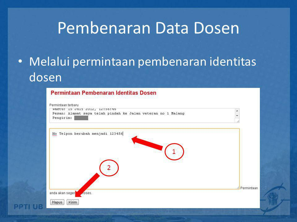 Pembenaran Data Dosen Melalui permintaan pembenaran identitas dosen 1
