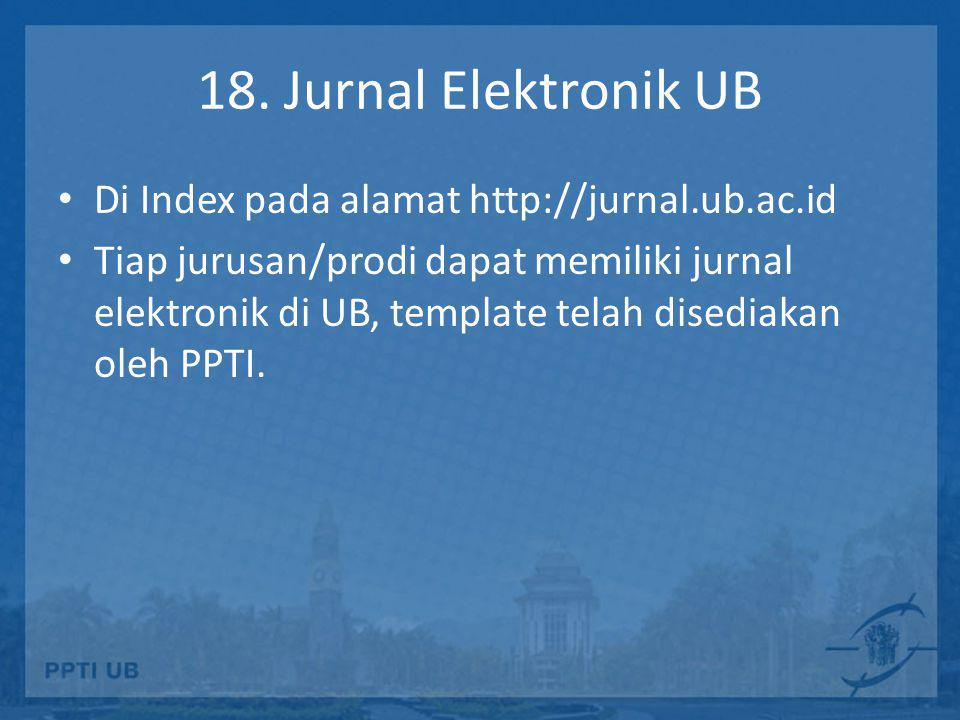 18. Jurnal Elektronik UB Di Index pada alamat