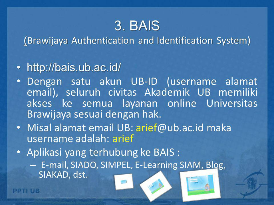 3. BAIS (Brawijaya Authentication and Identification System)