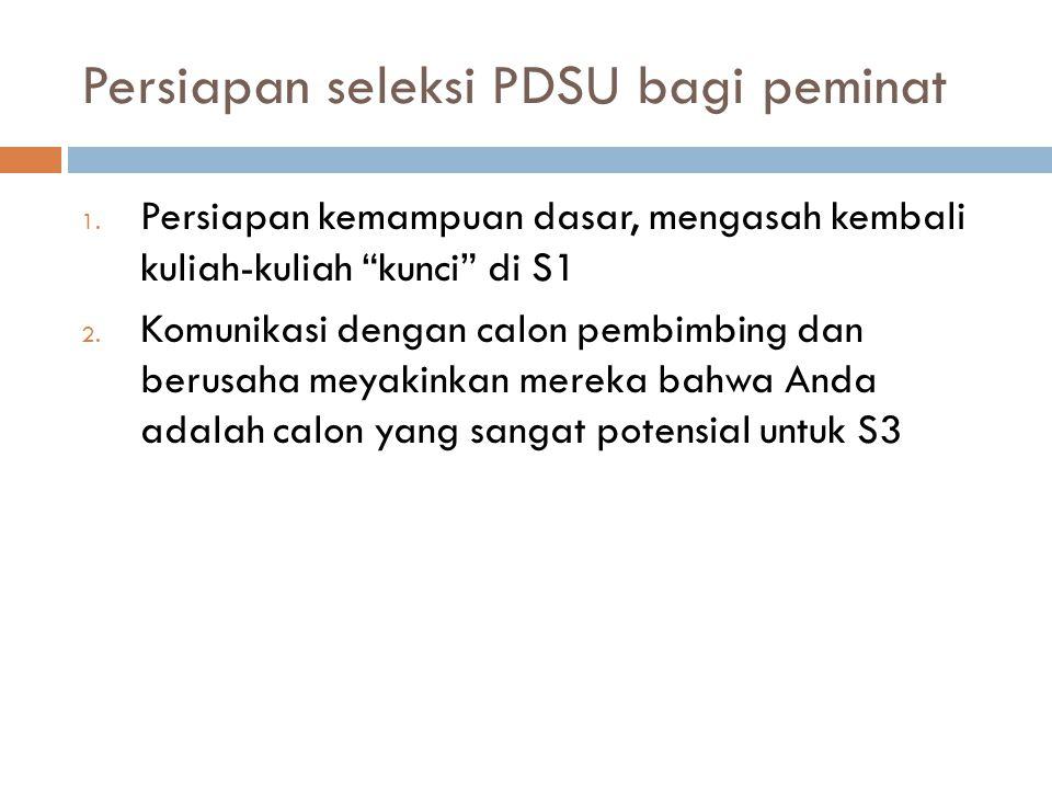 Persiapan seleksi PDSU bagi peminat