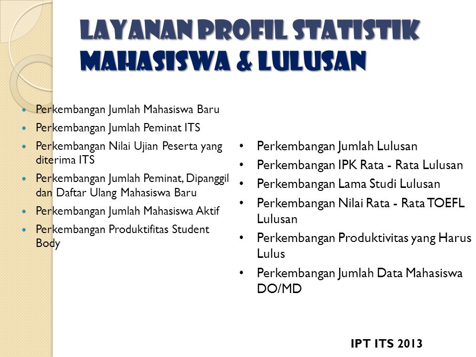 Layanan profil statistik mahasiswa & Lulusan