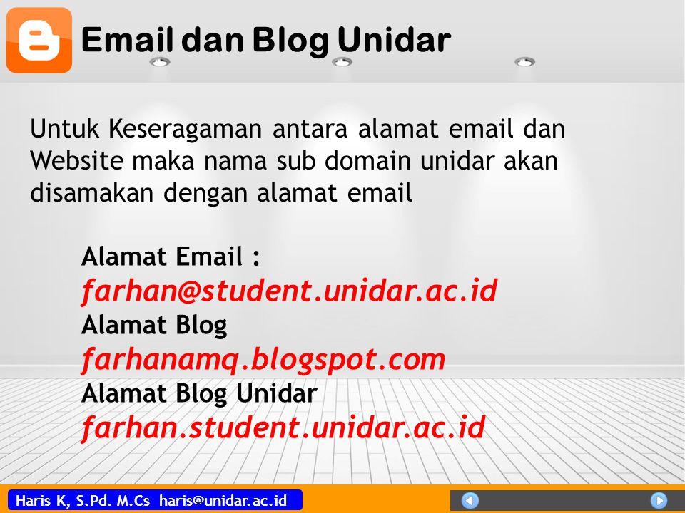 Email dan Blog Unidar farhan@student.unidar.ac.id