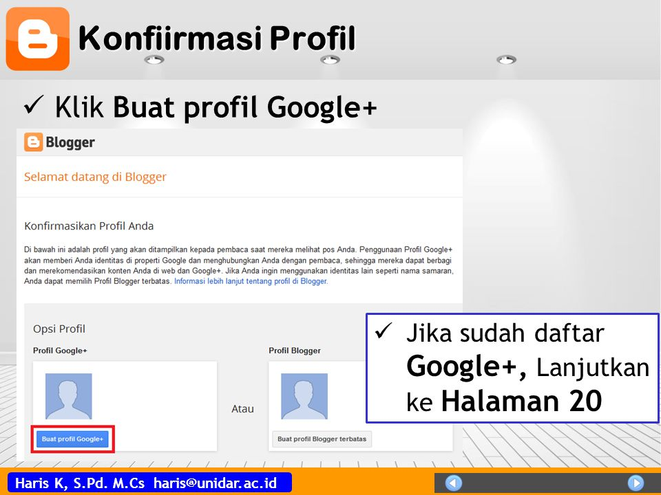 Konfiirmasi Profil Klik Buat profil Google+
