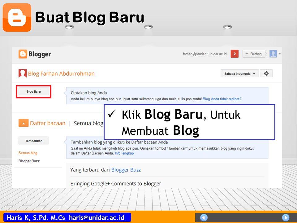 Buat Blog Baru Klik Blog Baru, Untuk Membuat Blog