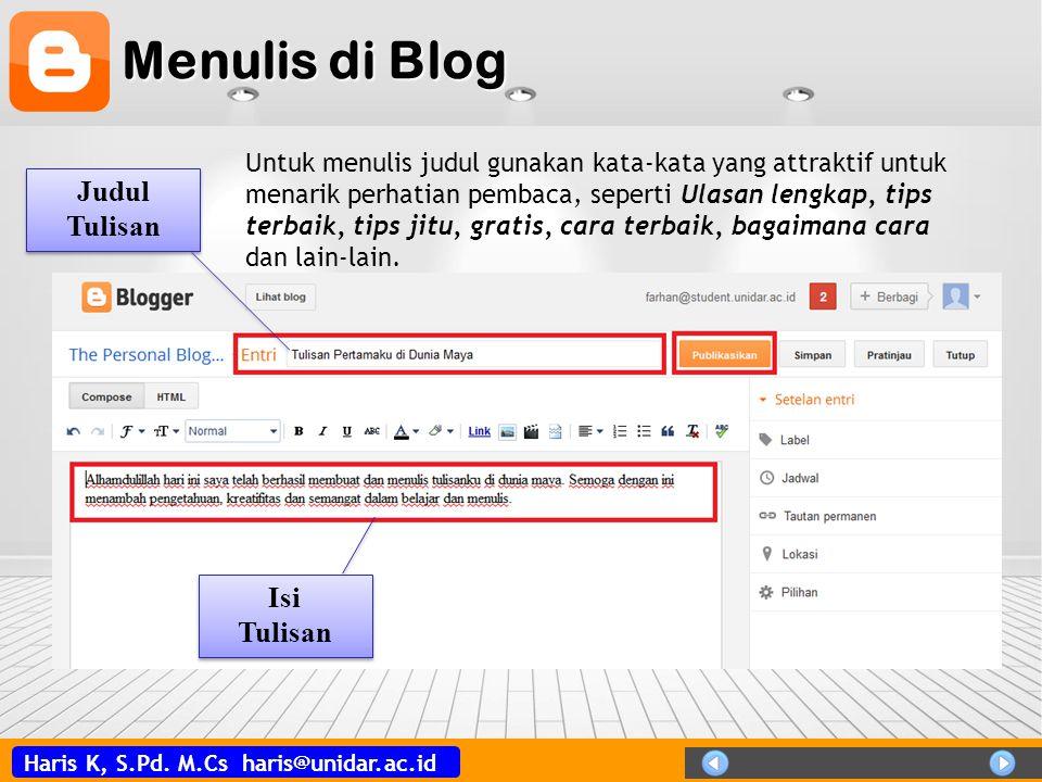 Menulis di Blog Judul Tulisan Isi Tulisan