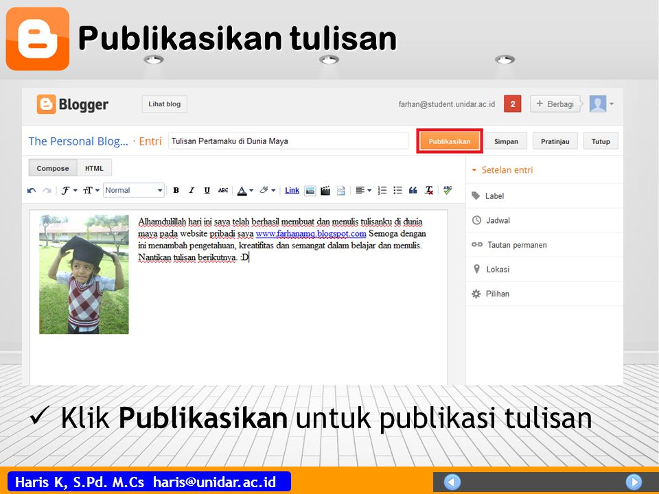 Publikasikan tulisan Klik Publikasikan untuk publikasi tulisan