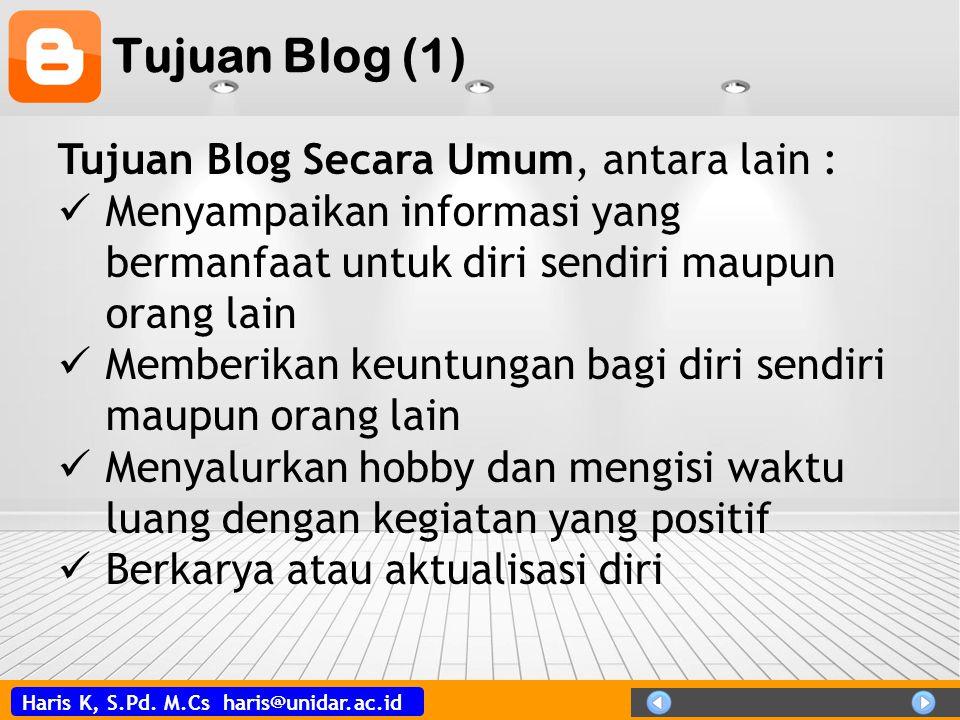 Tujuan Blog (1) Tujuan Blog Secara Umum, antara lain :