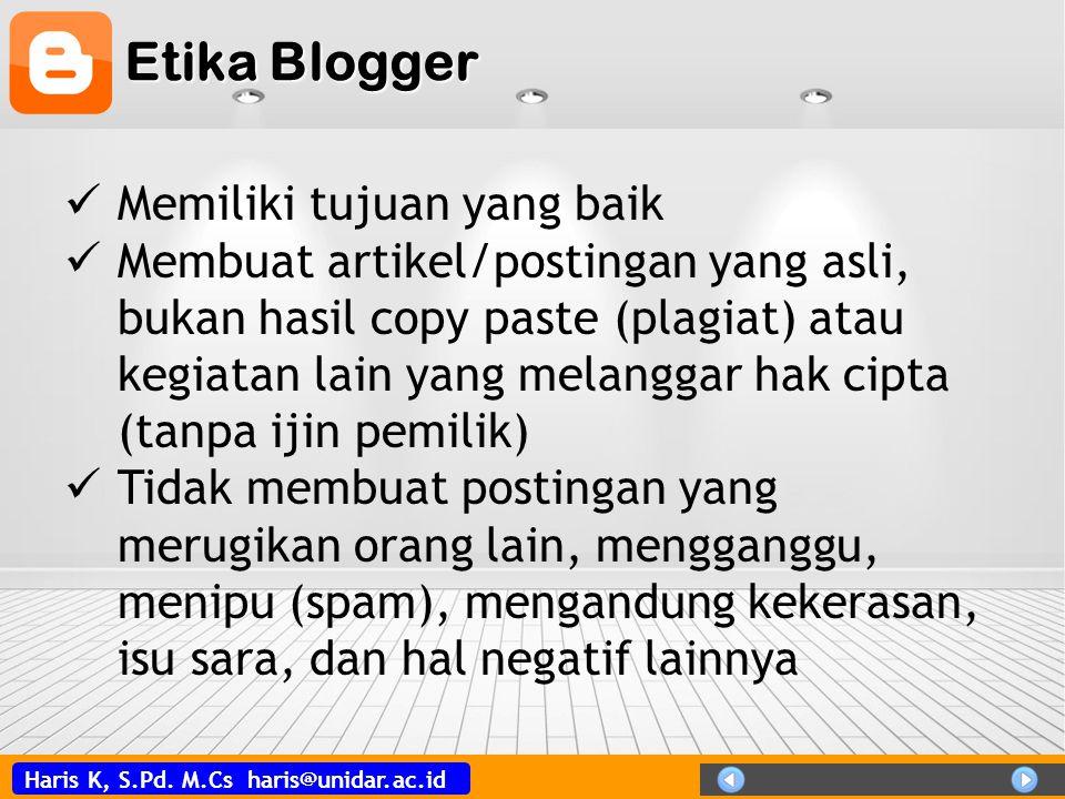 Etika Blogger Memiliki tujuan yang baik