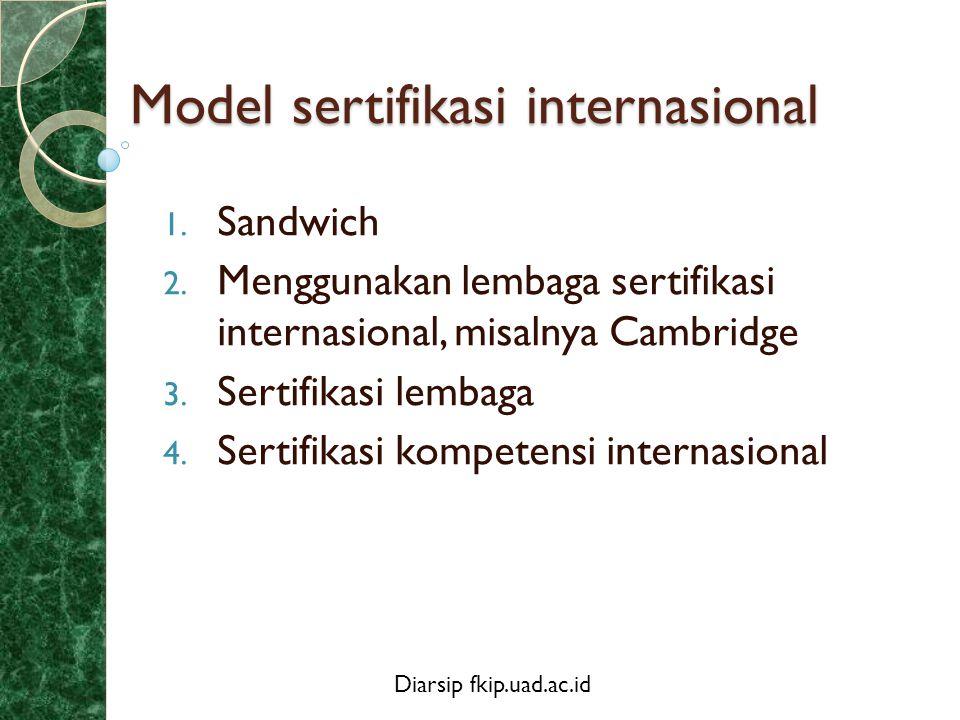 Model sertifikasi internasional