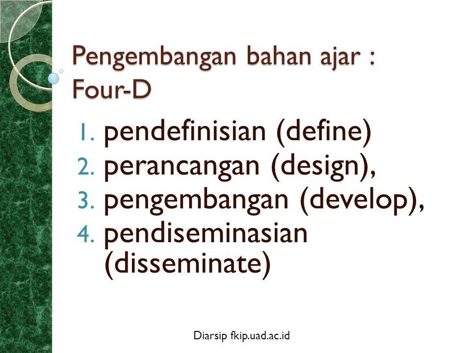 Pengembangan bahan ajar : Four-D