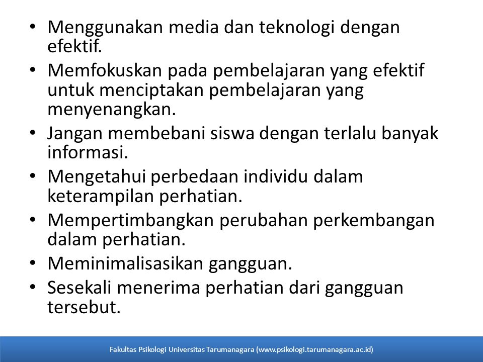 Menggunakan media dan teknologi dengan efektif.