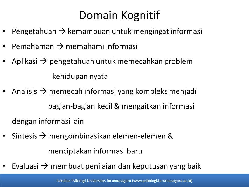 Domain Kognitif Pengetahuan  kemampuan untuk mengingat informasi