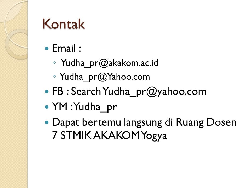 Kontak Email : FB : Search Yudha_pr@yahoo.com YM : Yudha_pr