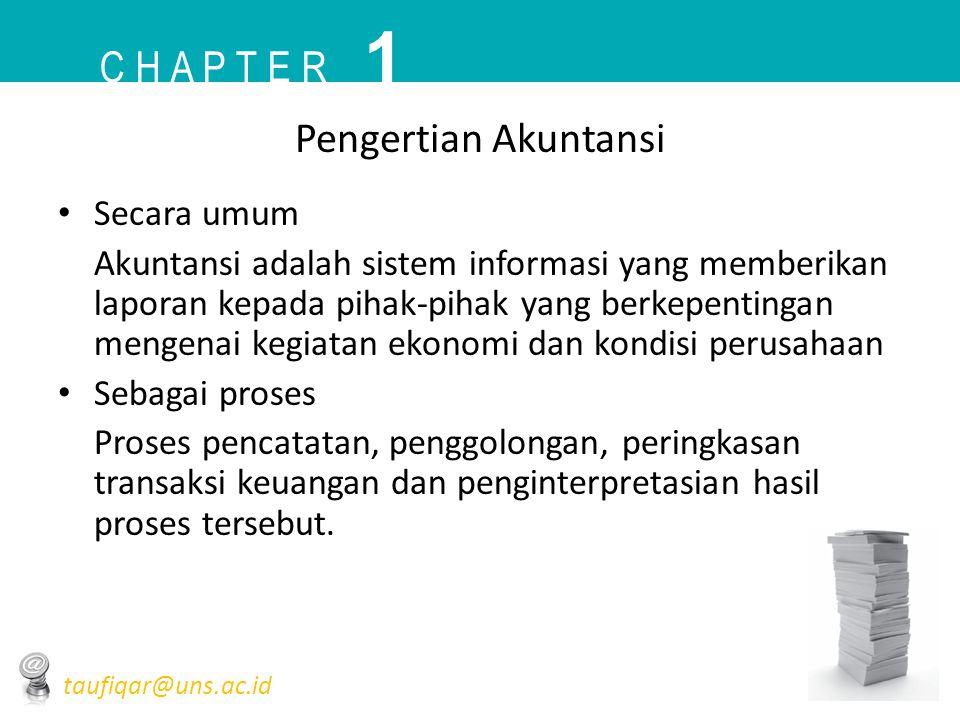 1 C h a p t e r Pengertian Akuntansi Secara umum