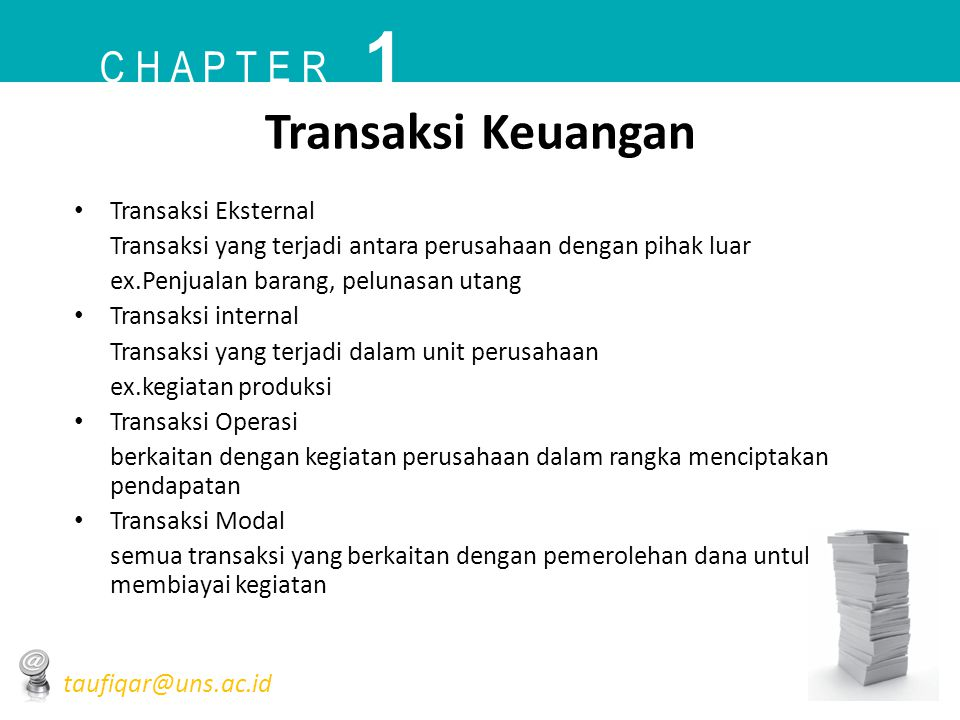 1 Transaksi Keuangan C h a p t e r Transaksi Eksternal