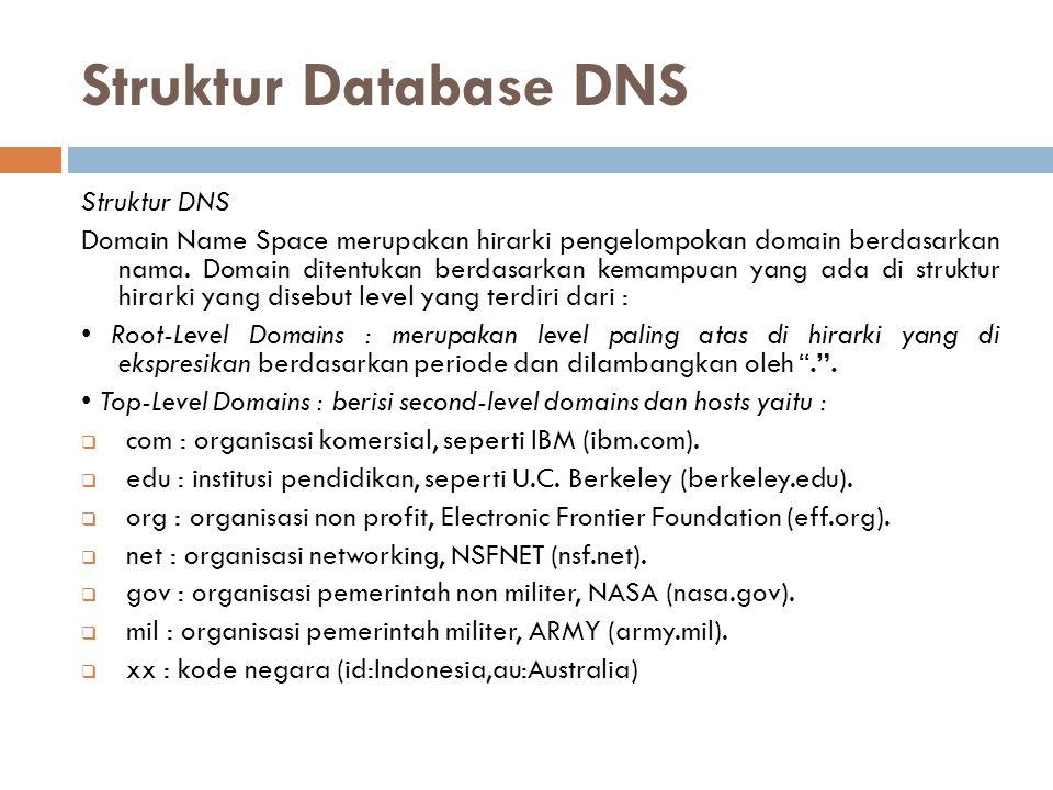 Struktur Database DNS Struktur DNS