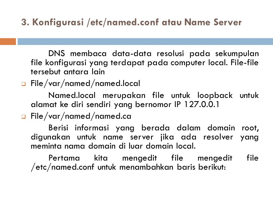 3. Konfigurasi /etc/named.conf atau Name Server