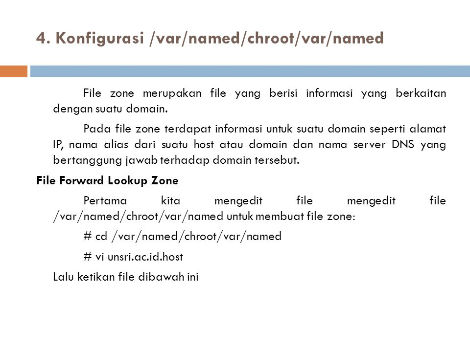 4. Konfigurasi /var/named/chroot/var/named