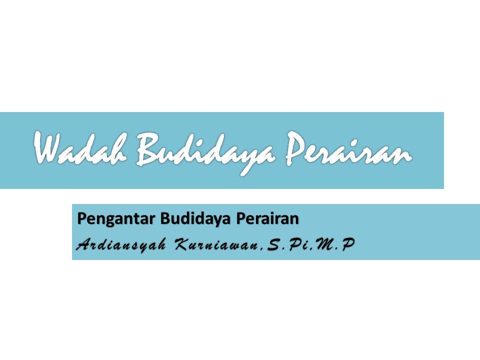 Wadah Budidaya Perairan