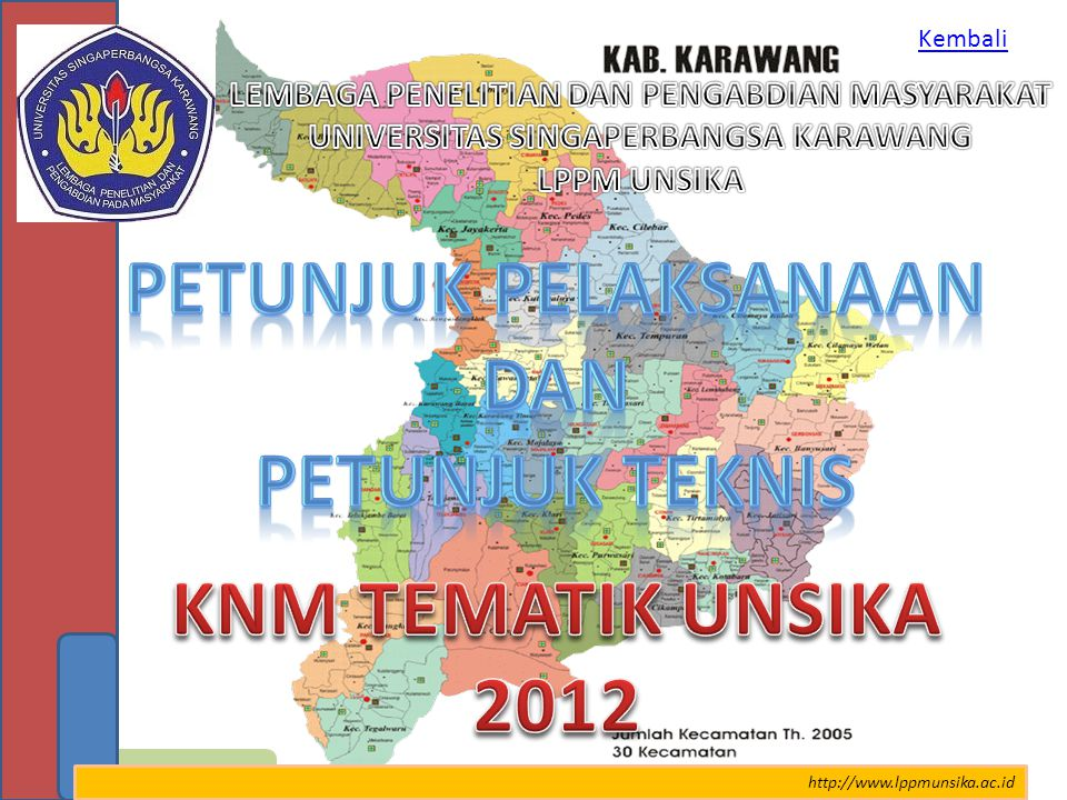 Petunjuk Pelaksanaan Dan Petunjuk teknis KNM TEMATIK UNSIKA 2012
