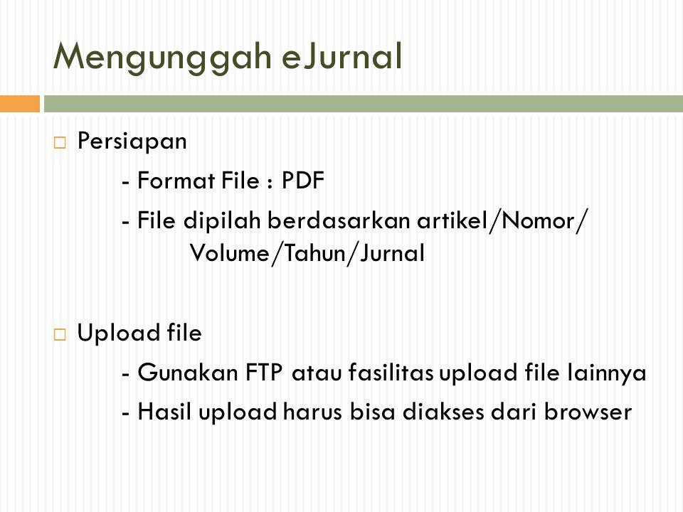 Mengunggah eJurnal Persiapan - Format File : PDF