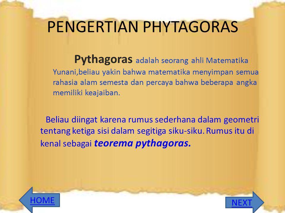 PENGERTIAN PHYTAGORAS