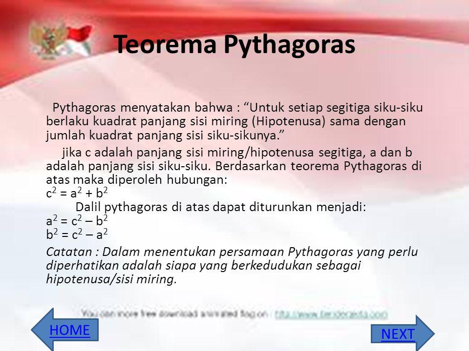 Teorema Pythagoras HOME NEXT