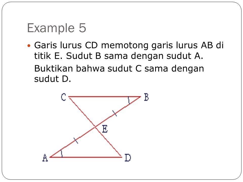 Example 5 Garis lurus CD memotong garis lurus AB di titik E.
