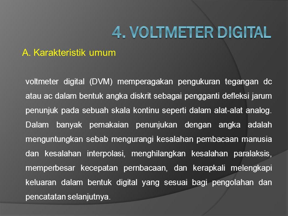 4. VOLTMETER DIGITAL Karakteristik umum