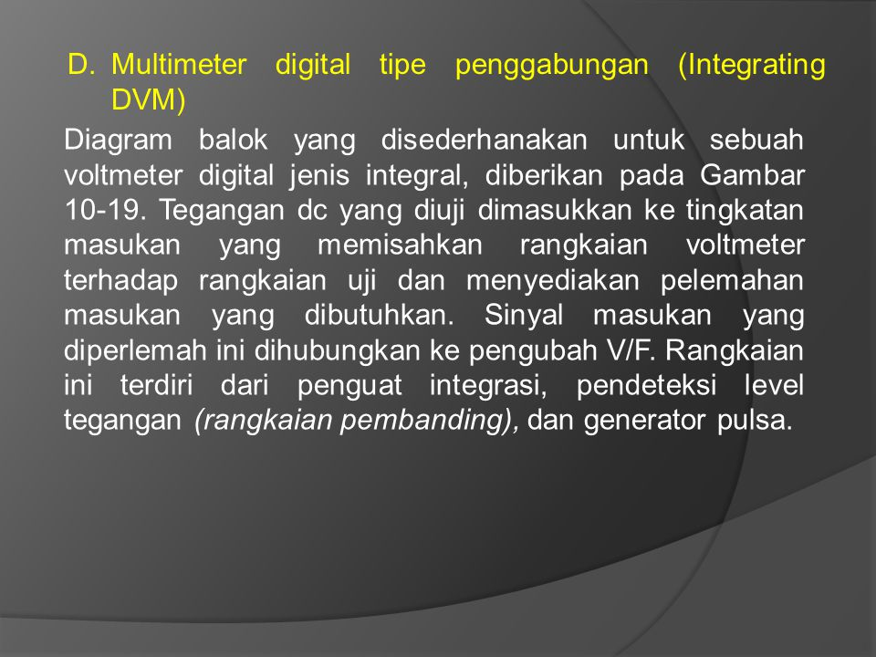 Multimeter digital tipe penggabungan (Integrating DVM)
