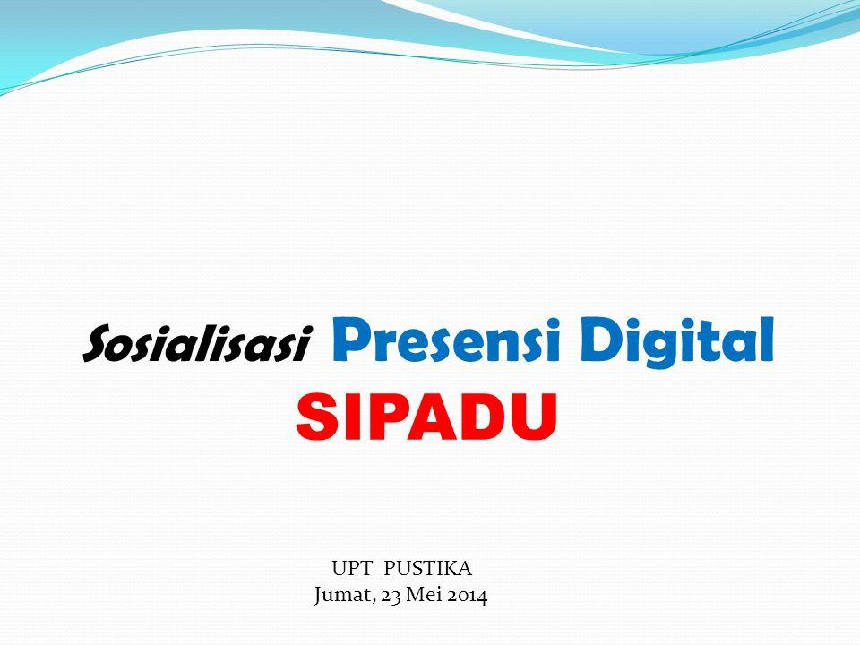 Sosialisasi Presensi Digital
