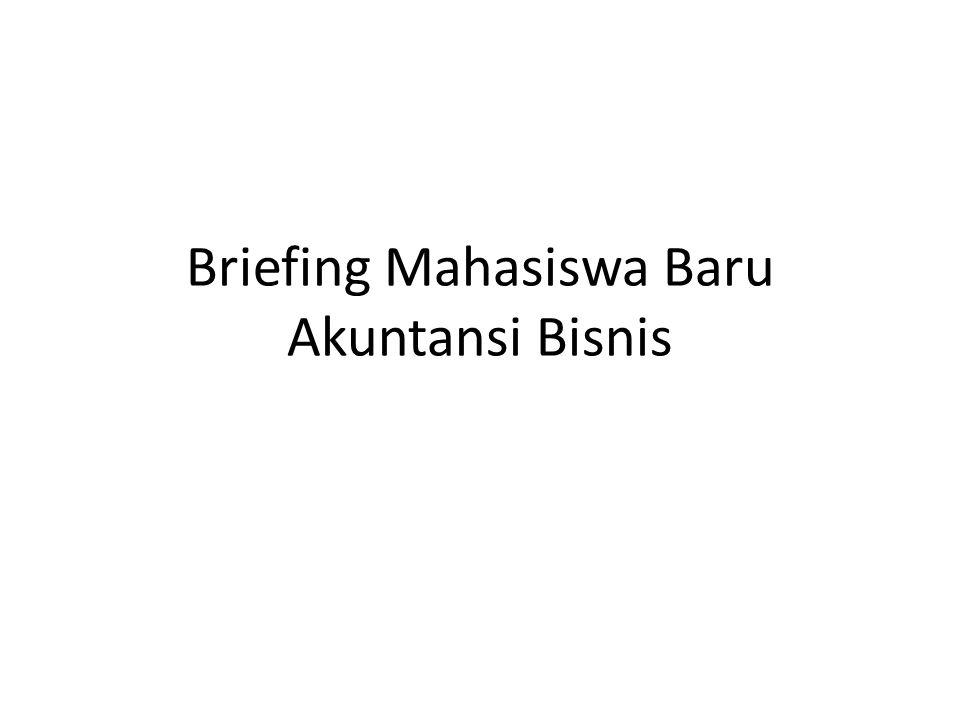 Briefing Mahasiswa Baru Akuntansi Bisnis