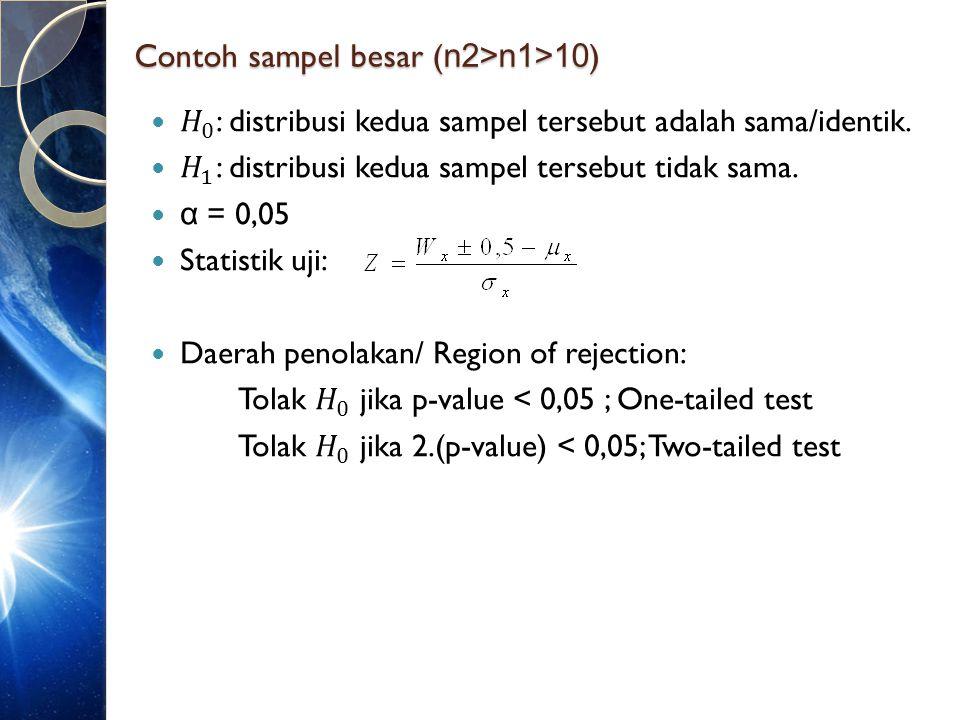 Contoh sampel besar (n2>n1>10)
