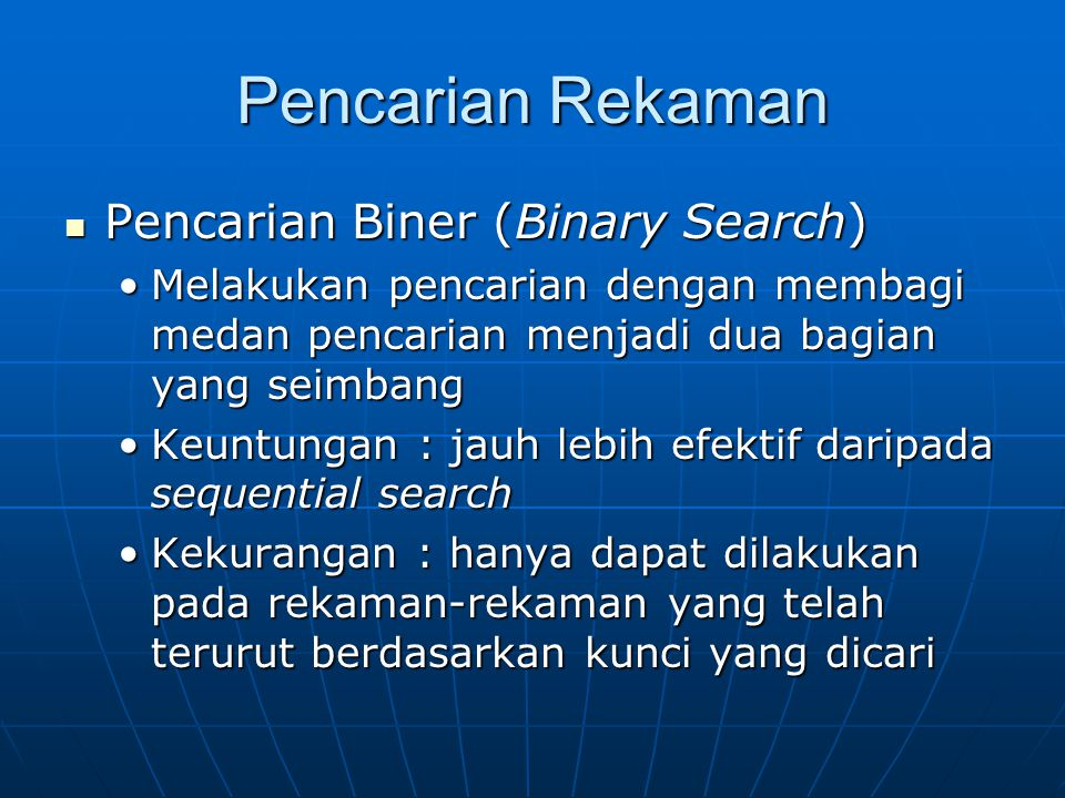 Pencarian Rekaman Pencarian Biner (Binary Search)