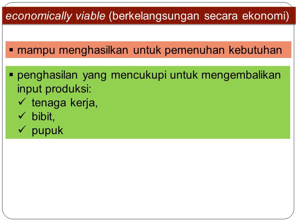 economically viable (berkelangsungan secara ekonomi)