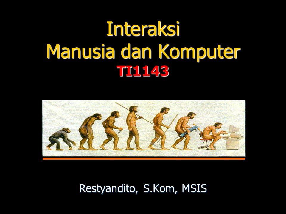 Interaksi Manusia dan Komputer TI1143