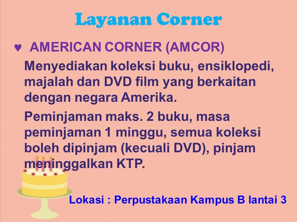Layanan Corner  AMERICAN CORNER (AMCOR)