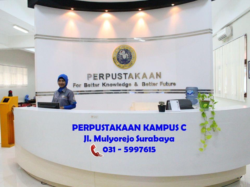 PERPUSTAKAAN KAMPUS C Jl. Mulyorejo Surabaya