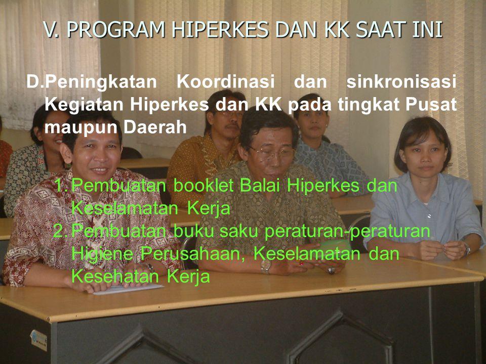 V. PROGRAM HIPERKES DAN KK SAAT INI