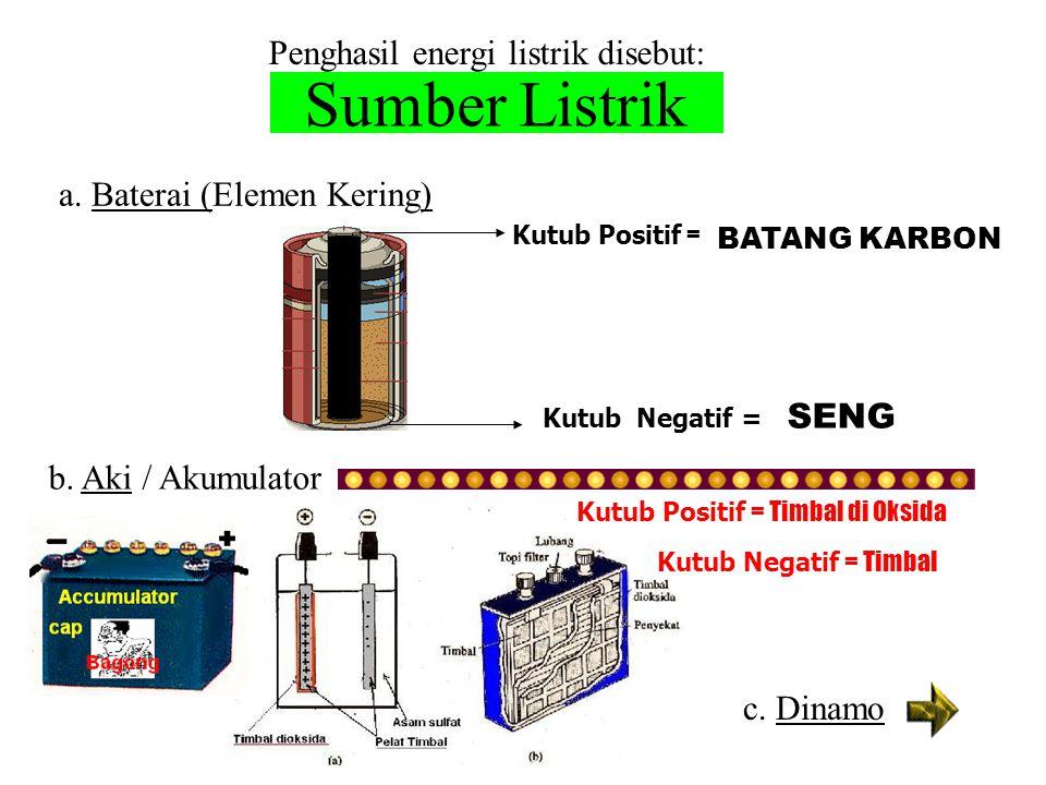 Sumber Listrik Penghasil energi listrik disebut:
