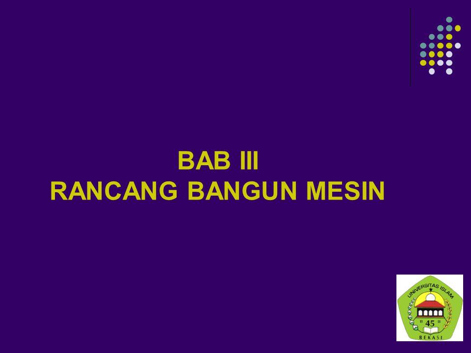 BAB III RANCANG BANGUN MESIN