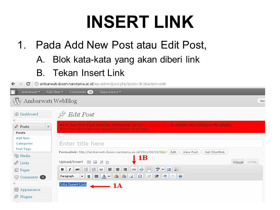 INSERT LINK Pada Add New Post atau Edit Post,