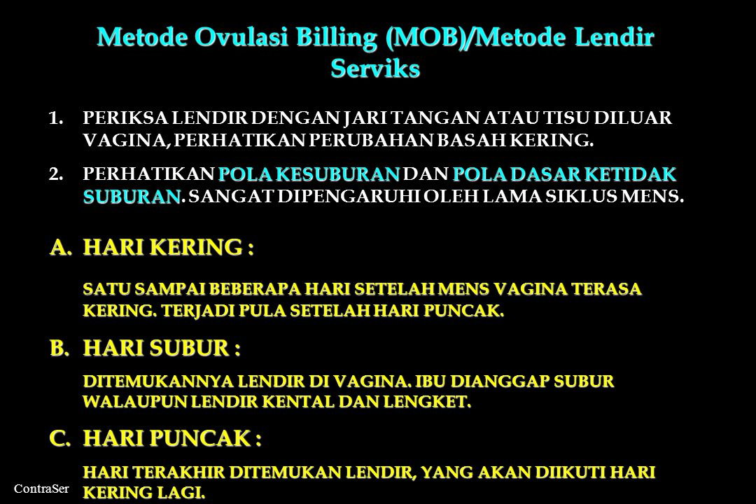 Metode Ovulasi Billing (MOB)/Metode Lendir Serviks
